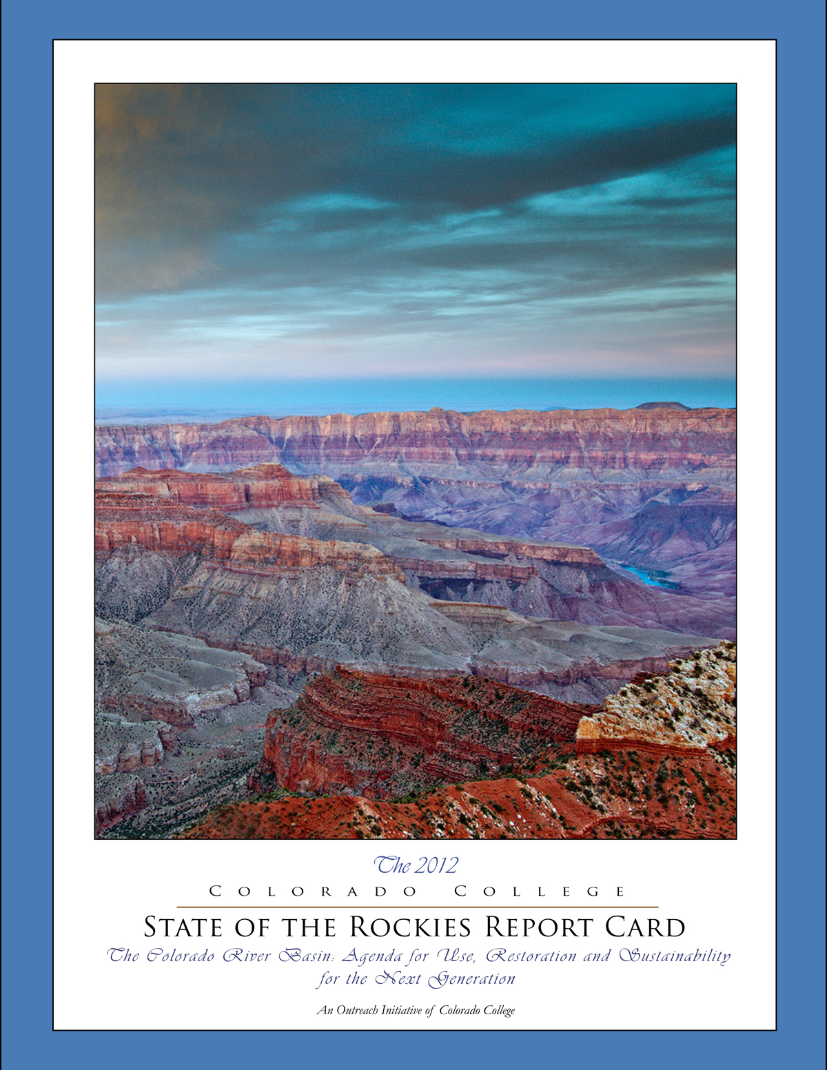 2012 State of the Rockies Report Card